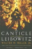 Buy A Canticle for Leibowitz by Walter M. Miller Jr. from Amazon.com!