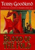 Buy Blood of the Fold (The Sword of Truth, Book 3) by Terry Goodkind from Amazon.com!