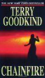 Buy Chainfire: Chainfire Trilogy, Part 1 (Sword of Truth, Book 9) by Terry Goodkind from Amazon.com!