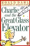 Buy Charlie and the Great Glass Elevator by Roald Dahl from Amazon.com!