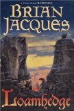 Buy Loamhedge (Redwall, Book 16) by Brian Jacques from Amazon.com!