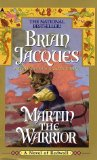 Buy Martin the Warrior (Redwall, Book 6) by Brian Jacques from Amazon.com!