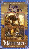 Buy Mattimeo (Redwall, Book 3) by Brian Jacques from Amazon.com!