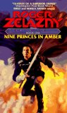 Buy Nine Princes In Amber (Chronicles of Amber, Book 1) by Roger Zelazny from Amazon.com!