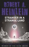 Buy Stranger in a Strange Land by Robert A. Heinlein from Amazon.com!