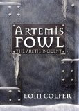 Buy The Arctic Incident (Artemis Fowl, Book 2) by Eoin Colfer from Amazon.com!