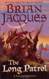 Buy The Long Patrol (Redwall, Book 10) by Brian Jacques from Amazon.com!