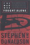 Buy The Man Who Fought Alone (The Man Who, Book 4) by Stephen R. Donaldson from Amazon.com!