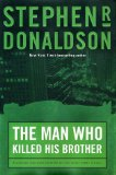 Buy The Man Who Killed His Brother (The Man Who, Book 1) by Stephen R. Donaldson from Amazon.com!
