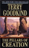 Buy The Pillars of Creation (Sword of Truth, Book 7) by Terry Goodkind from Amazon.com!