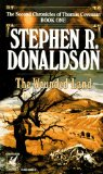 Buy The Wounded Land (The Second Chronicles of Thomas Covenant, Book 1) by Stephen R. Donaldson from Amazon.com!