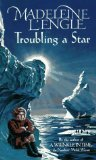 Buy Troubling a Star by Madeleine L\'Engle from Amazon.com!