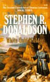 Buy White Gold Wielder (The Second Chronicles of Thomas Covenant, Book 3) by Stephen R. Donaldson from Amazon.com!